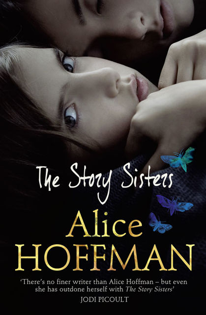 The Story Sisters, Alice Hoffman