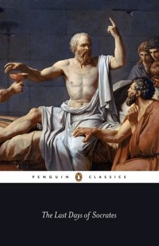 The Last Days of Socrates, Plato, Christopher Rowe