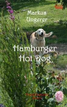 Hamburger Hot Dog, Markus Ungerer
