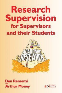 Research Supervisors for Supervisors and their Students, Dan Remenyi, Arthur Money