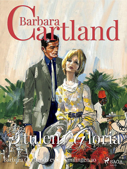 Stulen Gloria, Barbara Cartland