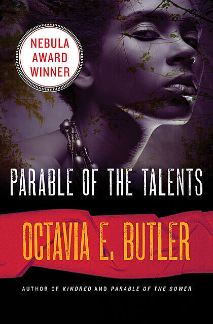Parable of the Talents, Octavia E.Butler