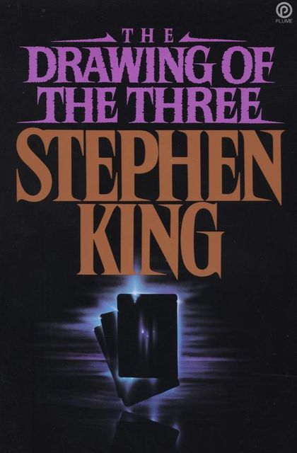 The Dark Tower. Book 2. The Drawing Of The Three, Stephen King