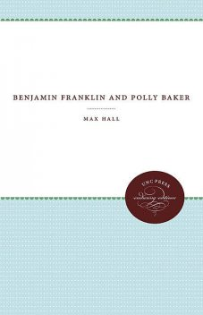 Benjamin Franklin and Polly Baker, Max Hall