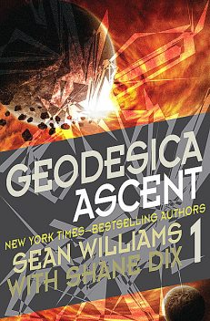 Geodesica Ascent, Sean Williams, Shane Dix