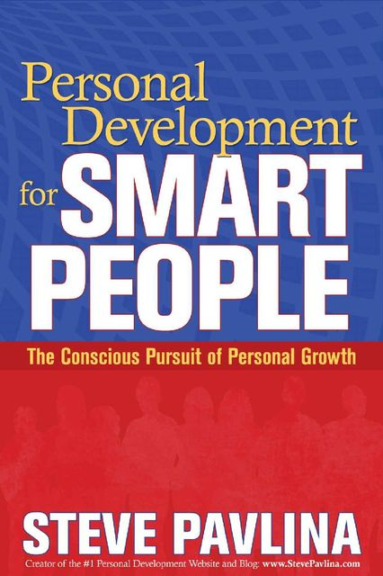 Personal Development for Smart People, Steve Pavlina