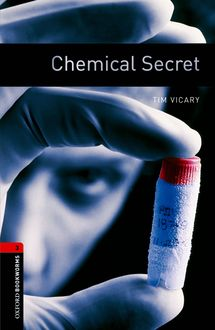 Chemical Secret, Tim Vicary