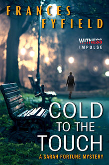 Cold to the Touch, Frances Fyfield