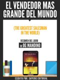 El Vendedor Mas Grande Del Mundo (The Greatest Salseman In The World) – Resumen Del Libro De Og Mandino, Usuario