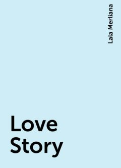 Love Story, Lala Merliana