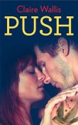 Push, Claire Wallis