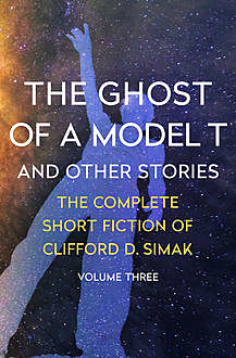 The Ghost of a Model T, Clifford Simak