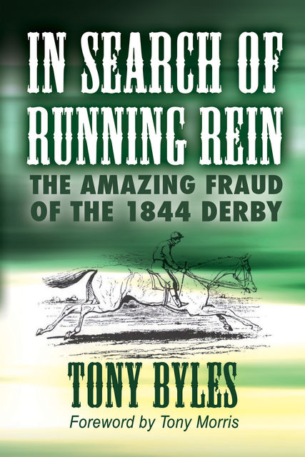 In Search of Running Rein, Tony Byles