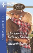 The Taming of Delaney Fortune, Michelle Major