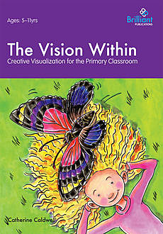 Vision Within, Catherine Caldwell