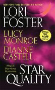 Star Quality, Lori Foster, Lucy Monroe, Dianne Castell