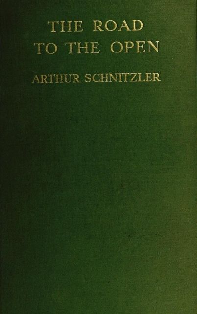 The Road to The Open, Arthur Schnitzler