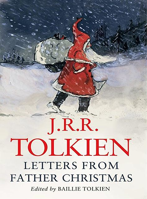 Letters From Father Christmas, John R.R.Tolkien