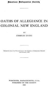 Oaths of Allegiance in Colonial New England, Charles Evans