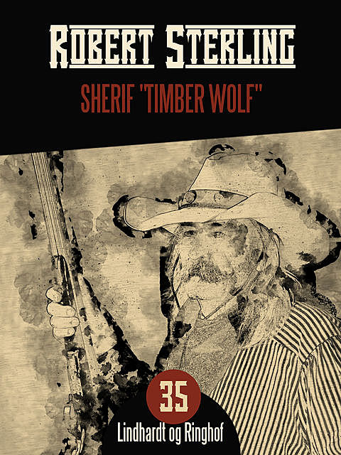 "Sherif ""Timber Wolf"", Robert Sterling"