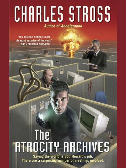 Laundry Files 1—The Atrocity Archives, Charles Stross