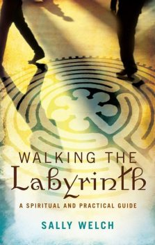 Walking the Labyrinth, Sally Welch