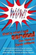 Wow! That's What I call Service, Derek Williams, Don Hales