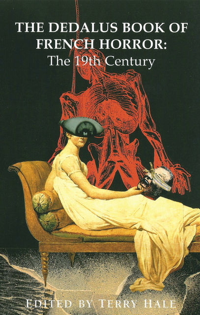 The Dedalus Book of French Horror, Terry Hale