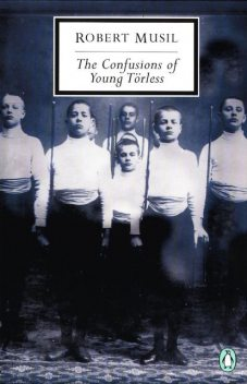 The Confusions of Young Torless, Robert Musil