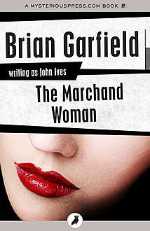 The Marchand Woman, Brian Garfield