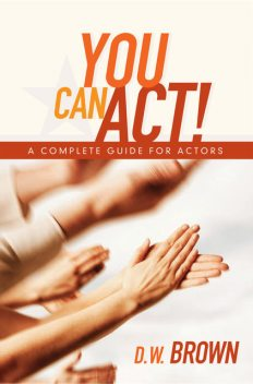 You Can Act!, Brown