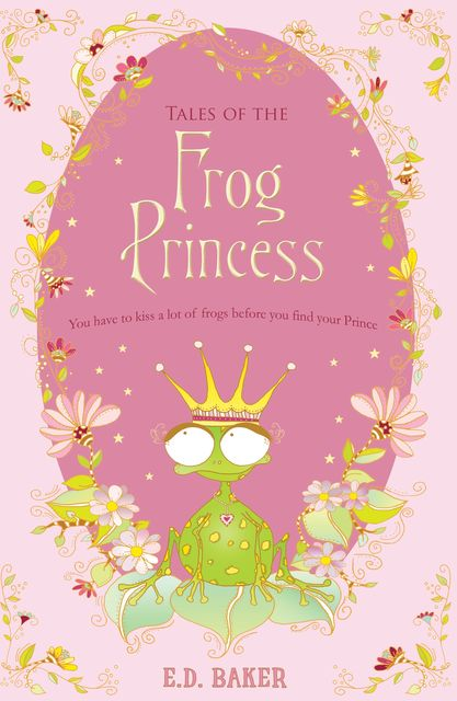 Tales of the Frog Princess, E.D.Baker
