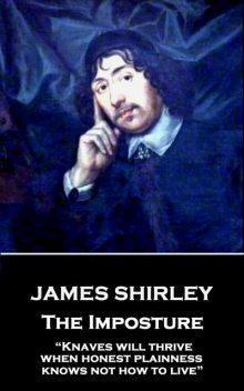 The Imposture, James Shirley