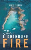 The Lighthouse Fire, Donald F. Averill