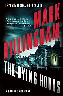 The Dying Hours, Mark Billingham