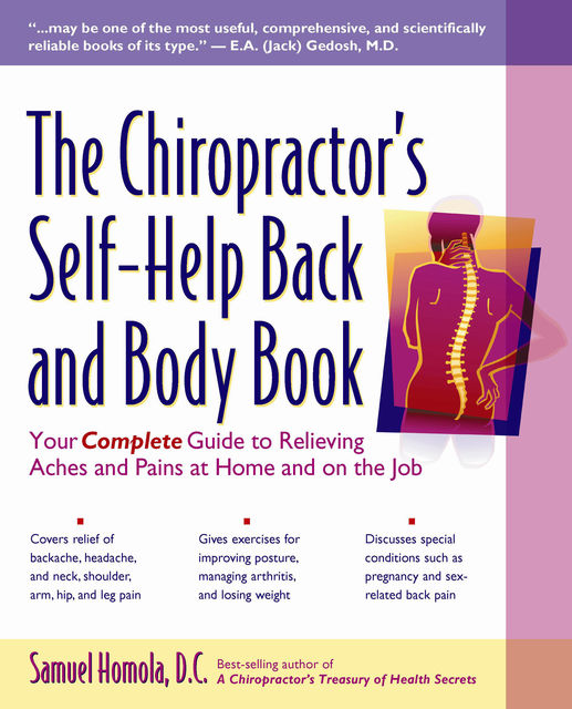 The Chiropractor's Self-Help Back and Body Book, Samuel Homola