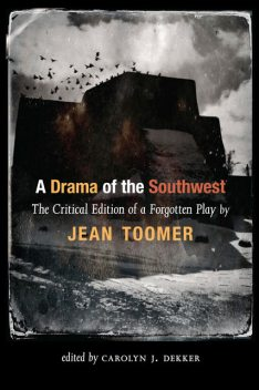 A Drama of the Southwest, Jean Toomer