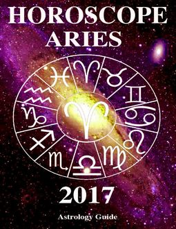 Horoscope 2017 – Aries, Astrology Guide