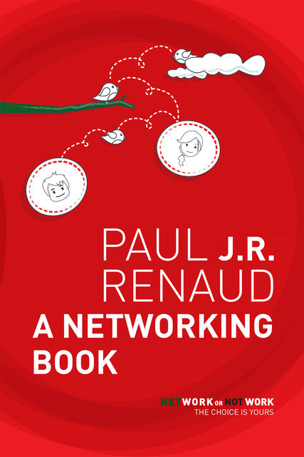 A Networking Book, Paul J.R.Renaud