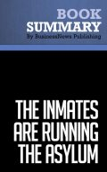 Summary: The Inmates Are Running The Asylum  Alan Cooper, Must Read Summaries