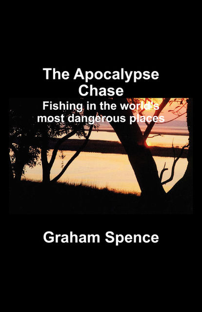 The Apocalypse Chase, Graham Spence