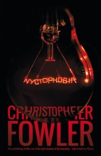 Nyctophobia, Christopher Fowler