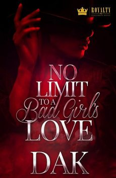 No Limit To A Bad Girl's Love, dak