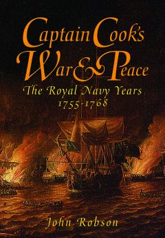 Captain Cook's War & Peace, John Robson