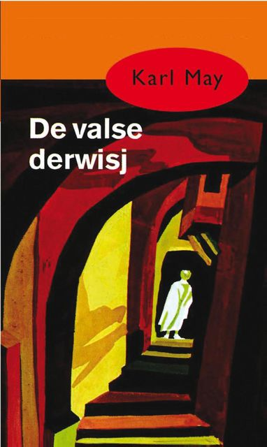 De valse derwisj, Karl May