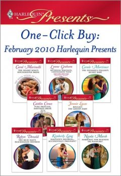 One-Click Buy: February 2010 Harlequin Presents, Carol Marinelli, Lynne Graham, Dave Marsh, Lang, Donald, Kimberly, Mortimer J., Carole, Lucas, Caitlin, Crews, Jennie, Nicola, Robyn