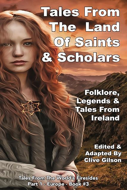 Tales From The Land of Saints & Scholars, Clive Gilson