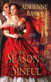 Tis the Season to Be Sinful, Adrienne Basso