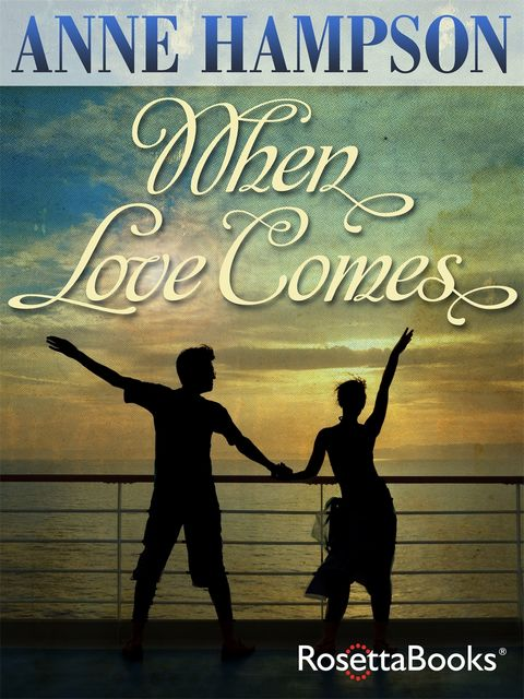 When Love Comes, Anne Hampson