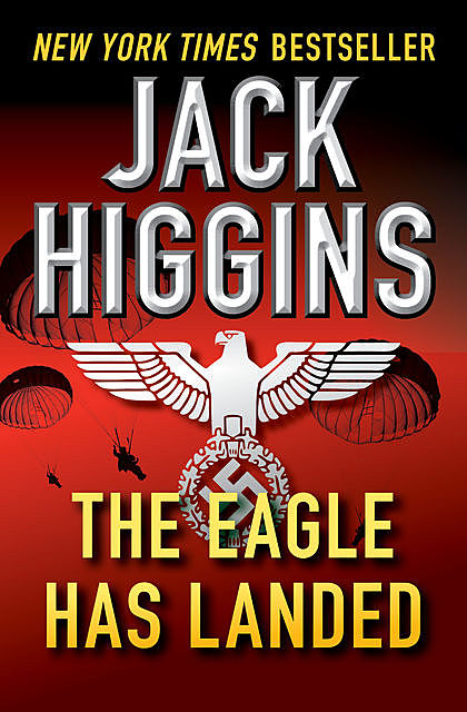 The Eagle Has Landed, Jack Higgins